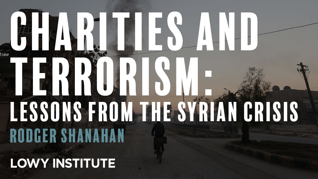 Charities and terrorism: Lessons from the Syrian crisis